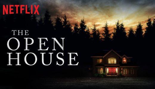 Netflix 映画【オープンハウスへようこそ】犯人は誰?サスペンス映画の最高峰!感想まとめ【ネタバレなし】