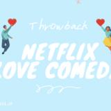 Netflix 超おすすめ恋愛映画『12選』胸キュン連発のラブコメ作品を紹介!