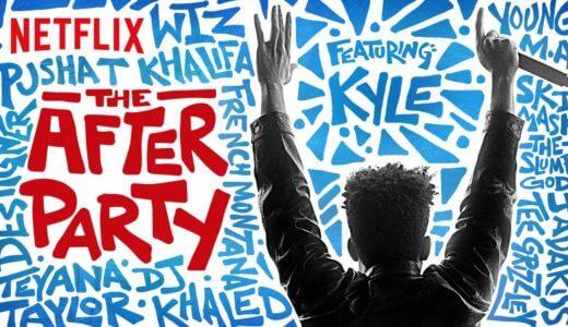Netflix『アフターパーティー』映画の感想まとめ!人気ラッパーカイルも出演!