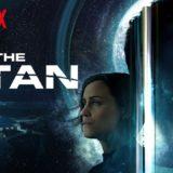 Netflix映画『タイタン』SFホラー作品?人類滅亡危機を題材にした映画!感想まとめ